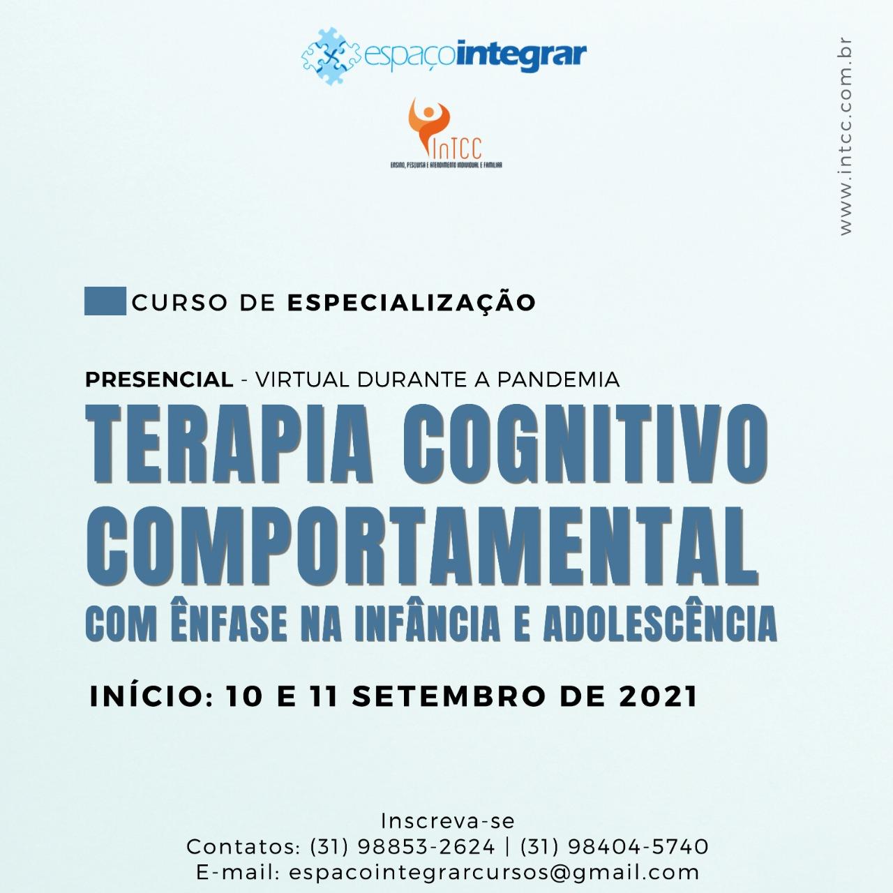 Curso de Especialização em Terapia Cognitivo-Comportamental com Ênfase na Infância e Adolescência - Turma com início dia 10 e 11 de setembro de 2021